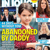 Tom Cruise abandons Suri on the cover of In Touch Magazine  130126