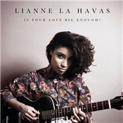 Lianne La Havas - Is Your Love Big Enough?  120301